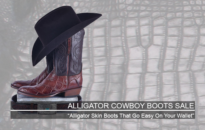Alligator Cowboy Boots Sale - Check out sale prices on men's Alligator Boots