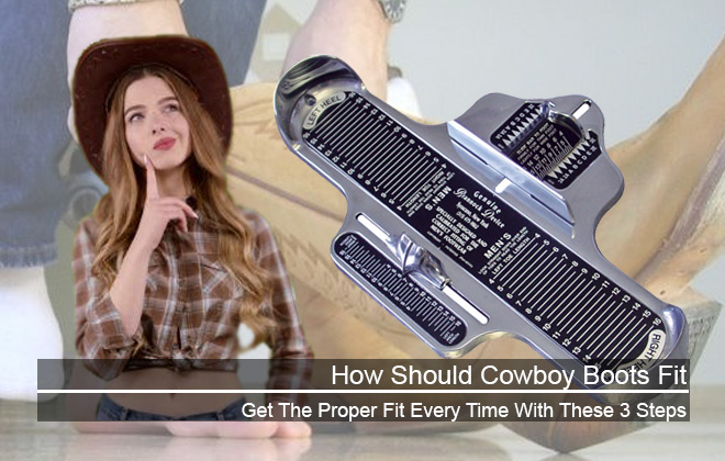 How Should Cowboy Boots Fit - Featured