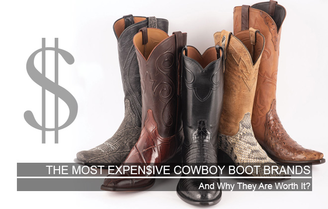 Expensive Cowboy Boot Brands