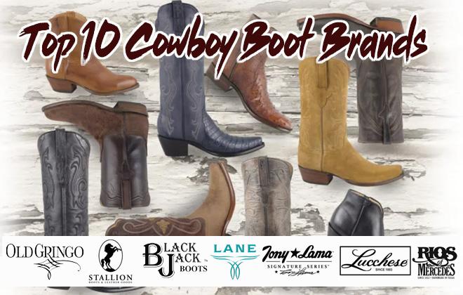 Top 10 Cowboy Boot Brands   Best Cowboy